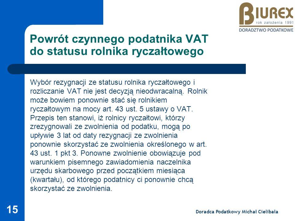 Powrót czynnego podatnika VAT do statusu rolnika ryczałtowego