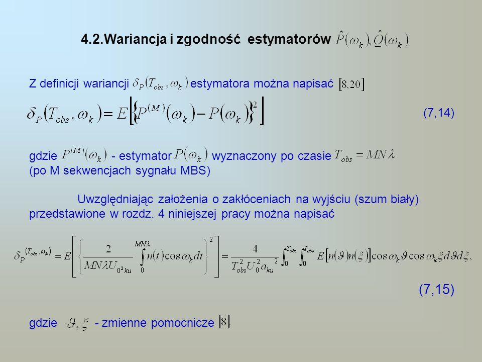(7,15) 4.2.Wariancja i zgodność estymatorów