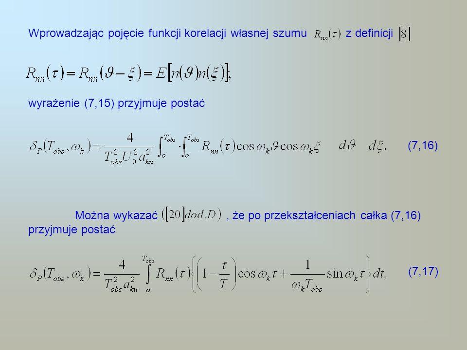 Wprowadzając pojęcie funkcji korelacji własnej szumu z definicji