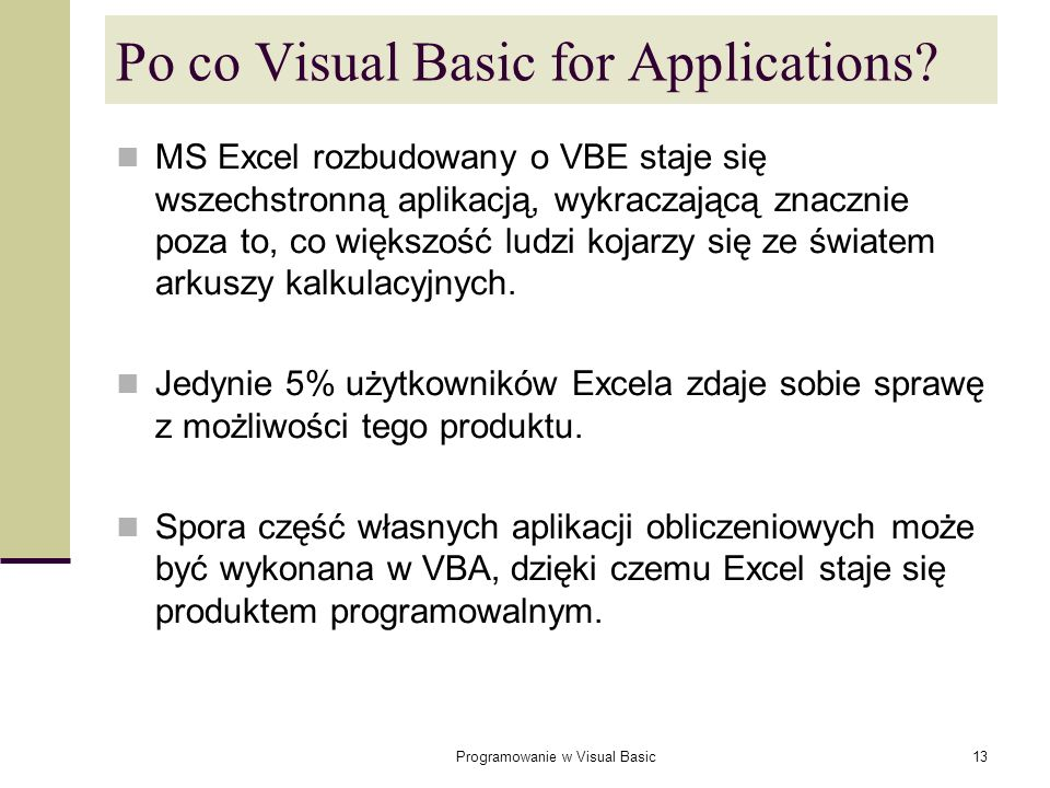 Po co Visual Basic for Applications