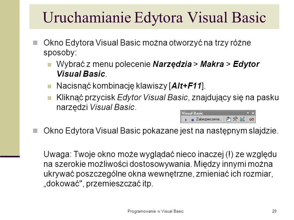 Uruchamianie Edytora Visual Basic