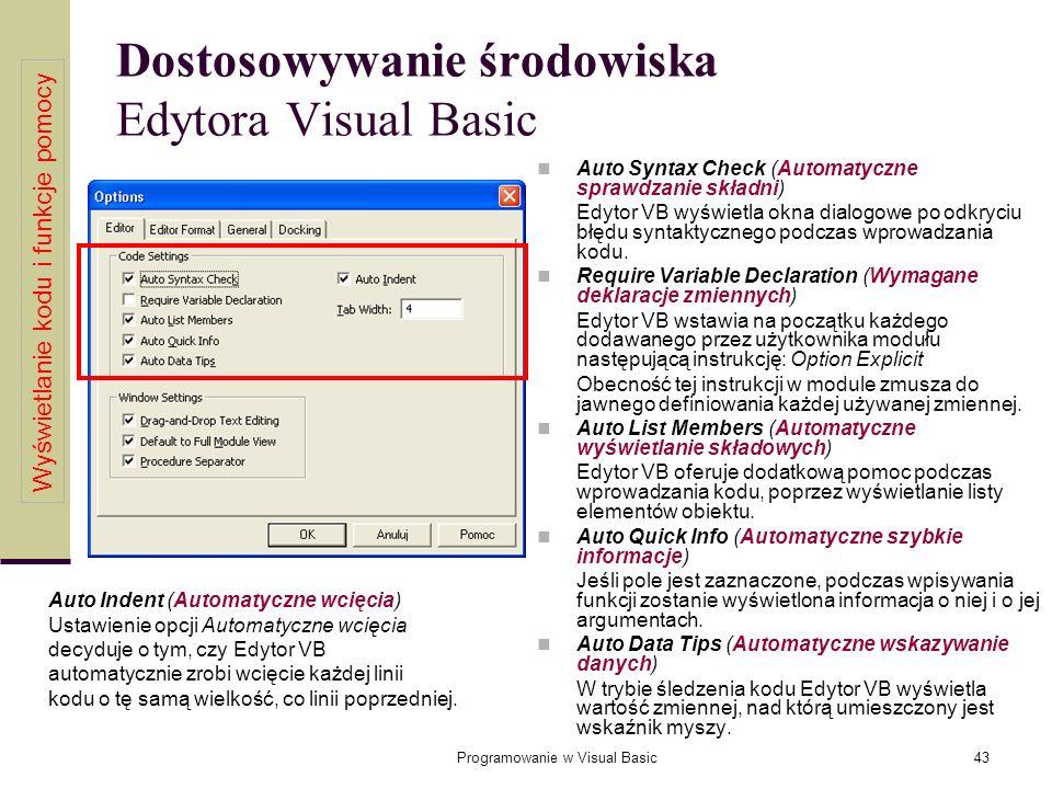 Dostosowywanie środowiska Edytora Visual Basic