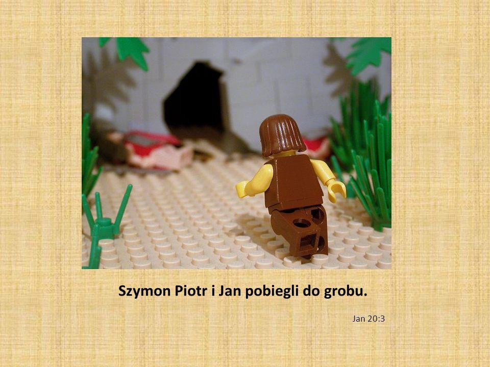 Szymon Piotr i Jan pobiegli do grobu.