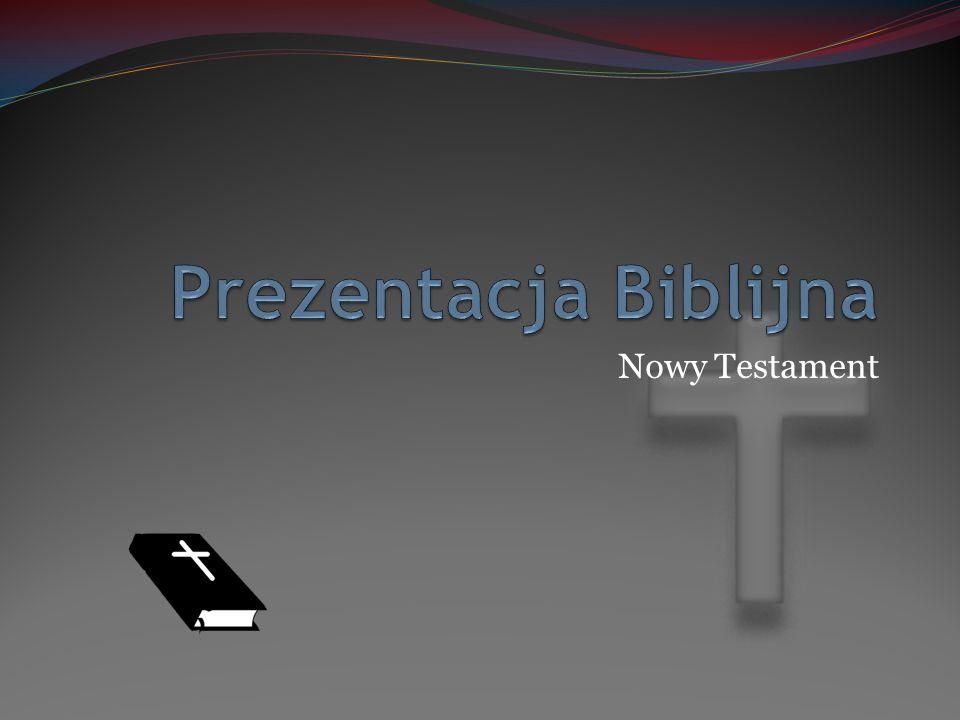 Prezentacja Biblijna Nowy Testament