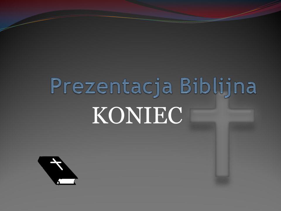 Prezentacja Biblijna KONIEC