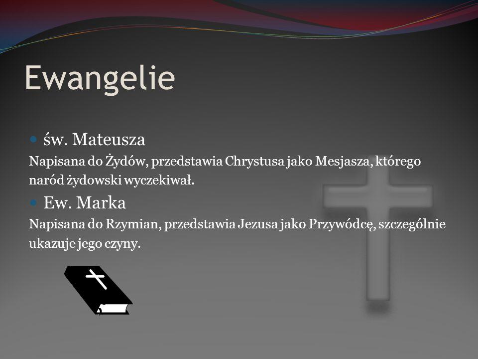 Ewangelie św. Mateusza Ew. Marka