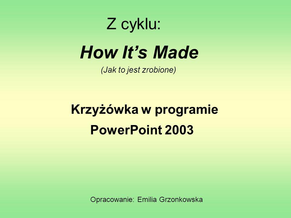 Opracowanie: Emilia Grzonkowska