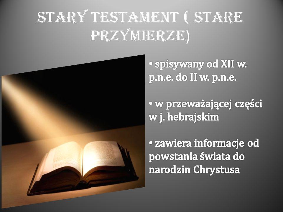 Stary Testament ( Stare Przymierze)