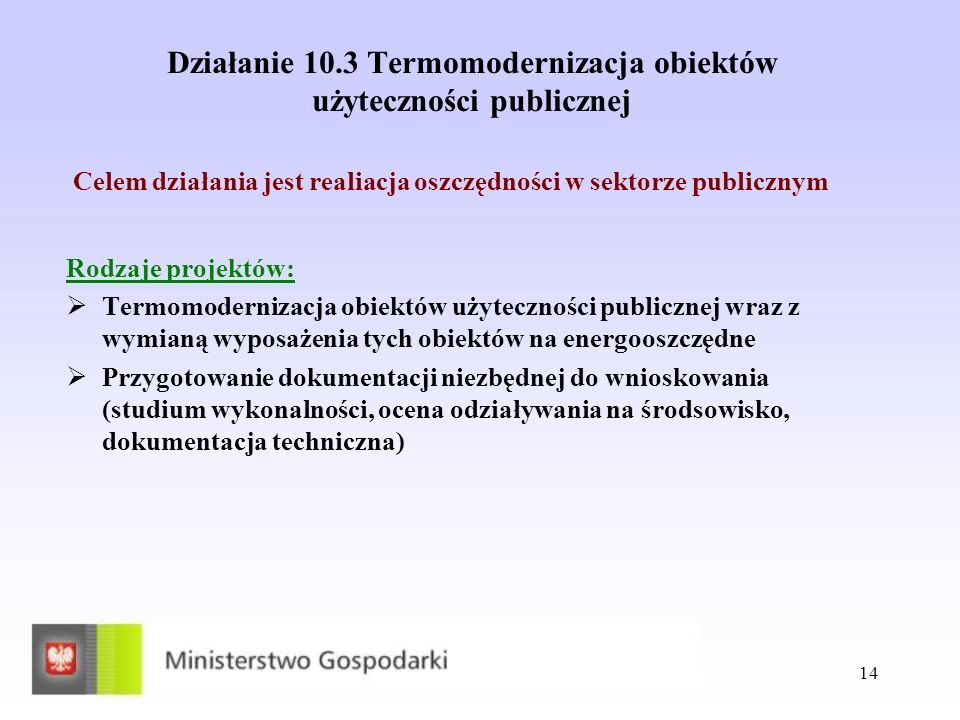 Działanie 10.3 Termomodernizacja obiektów użyteczności publicznej