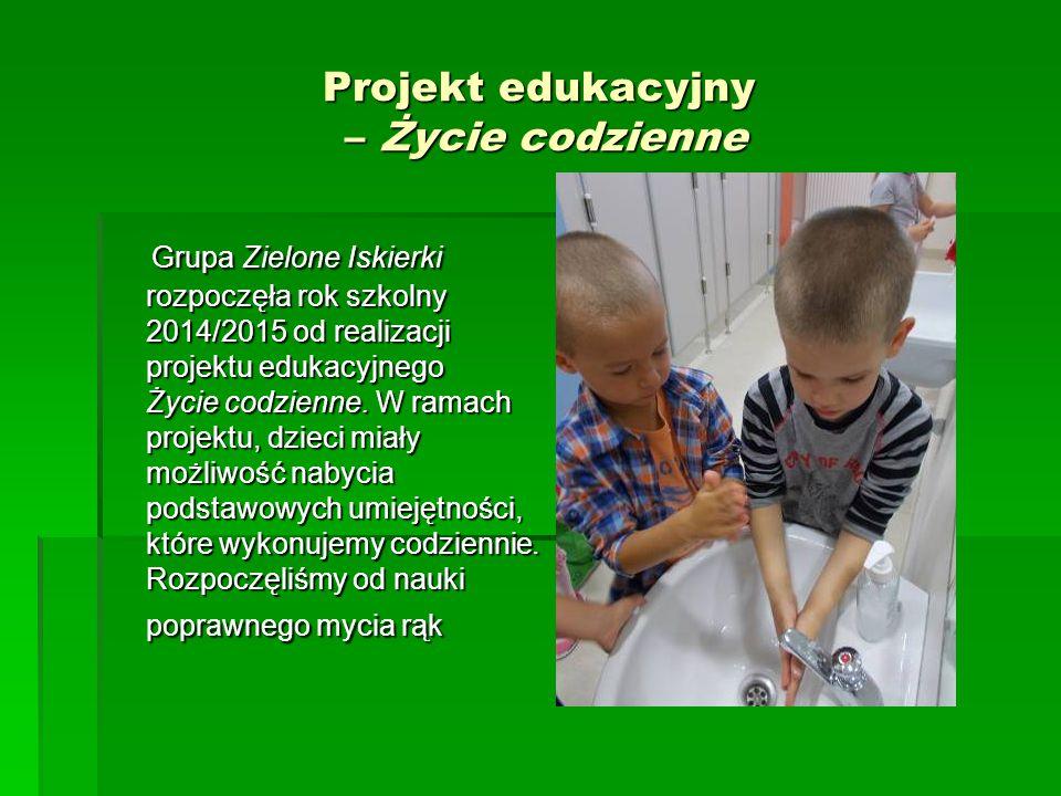 Projekt edukacyjny – Życie codzienne