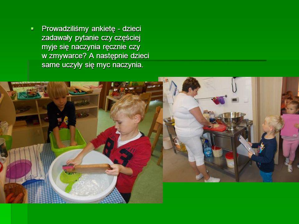 Prowadziliśmy ankietę - dzieci zadawały pytanie czy częściej myje się naczynia ręcznie czy w zmywarce.