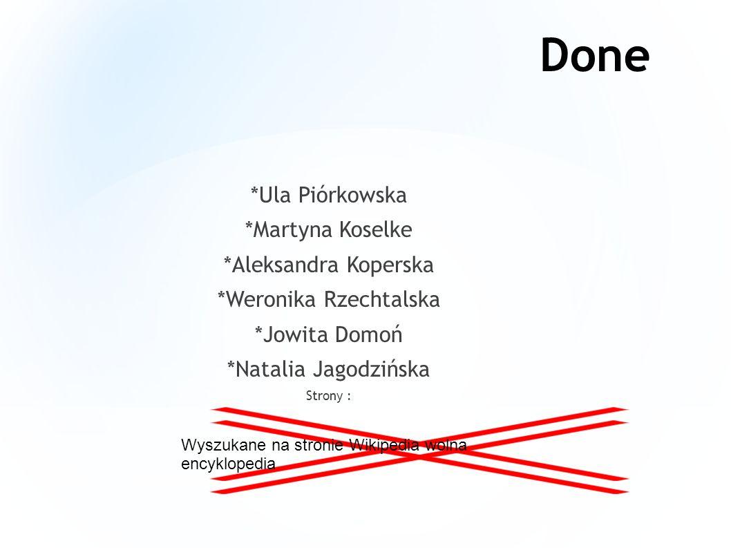 *Weronika Rzechtalska