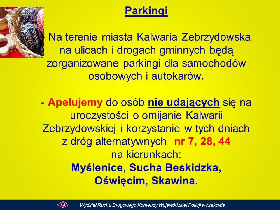 Parkingi - Na terenie miasta Kalwaria Zebrzydowska na ulicach i drogach gminnych będą zorganizowane parkingi dla samochodów osobowych i autokarów. - Apelujemy do osób nie udających się na uroczystości o omijanie Kalwarii Zebrzydowskiej i korzystanie w tych dniach z dróg alternatywnych nr 7, 28, 44 na kierunkach: Myślenice, Sucha Beskidzka, Oświęcim, Skawina.