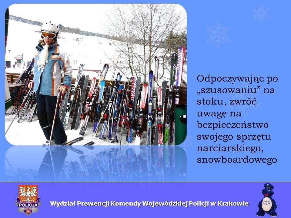 """Odpoczywając po """"szusowaniu na stoku, zwróć uwagę na bezpieczeństwo swojego sprzętu narciarskiego, snowboardowego"""