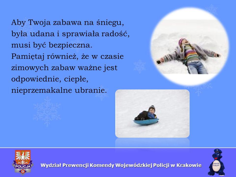 Aby Twoja zabawa na śniegu,