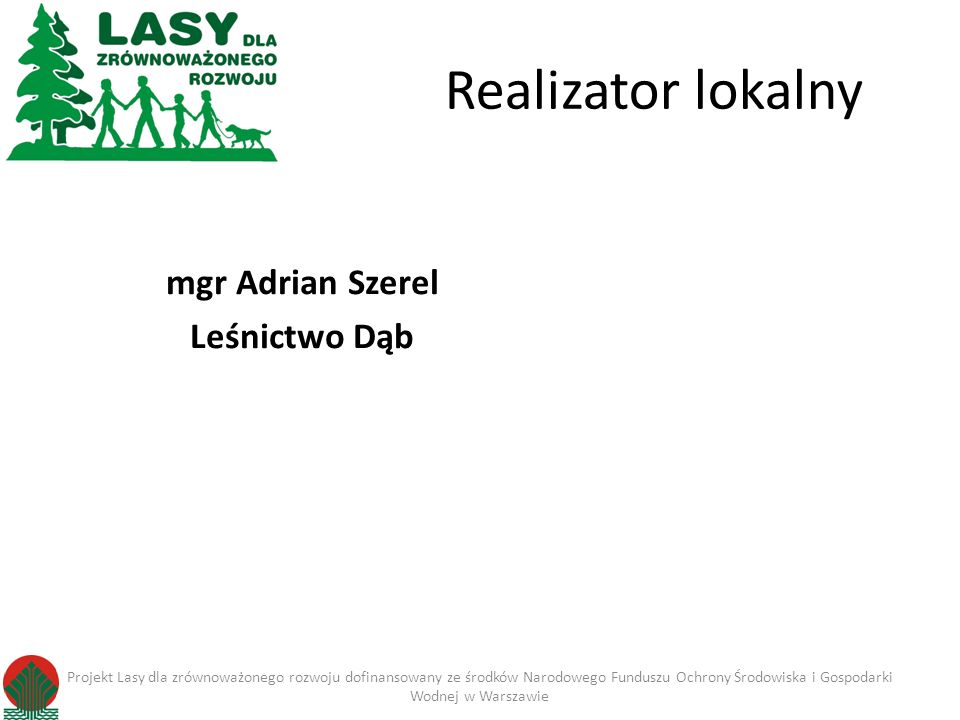 mgr Adrian Szerel Leśnictwo Dąb