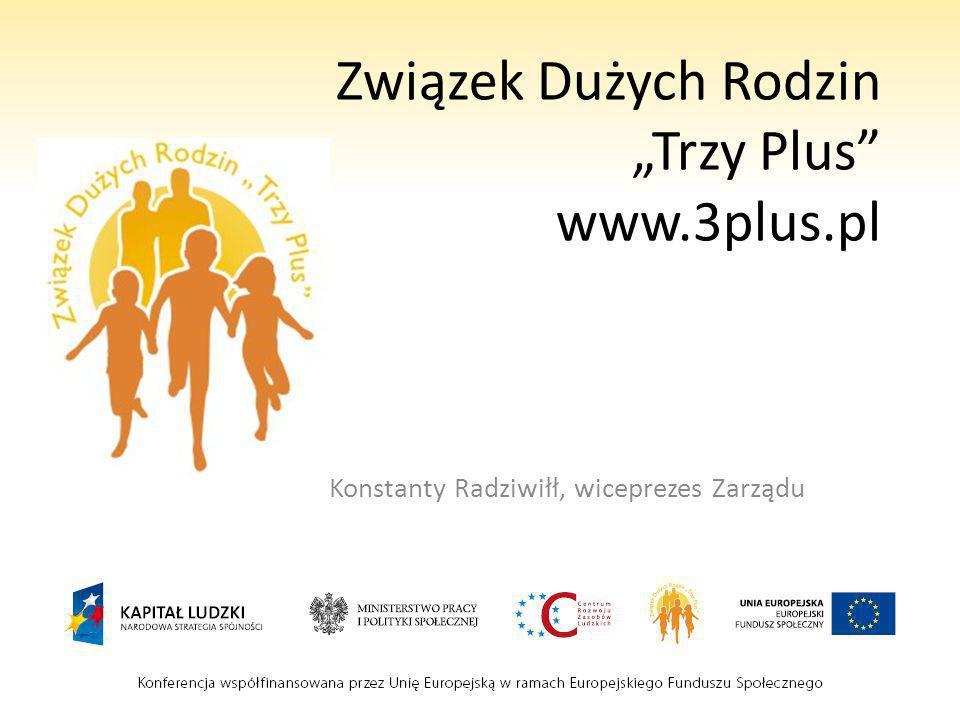 """Związek Dużych Rodzin """"Trzy Plus www.3plus.pl"""