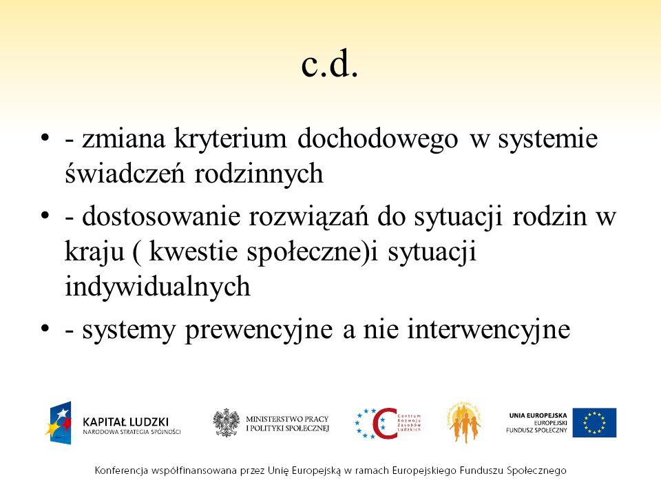 c.d. - zmiana kryterium dochodowego w systemie świadczeń rodzinnych