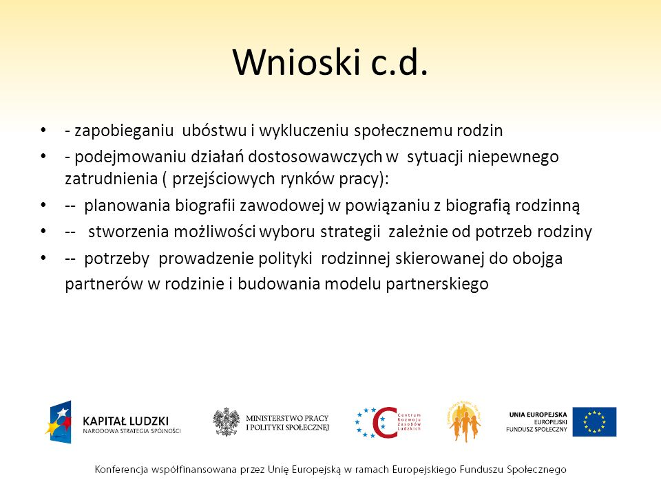 Wnioski c.d. - zapobieganiu ubóstwu i wykluczeniu społecznemu rodzin