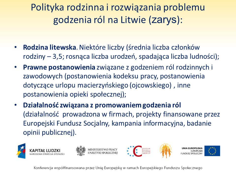 Polityka rodzinna i rozwiązania problemu godzenia ról na Litwie (zarys):