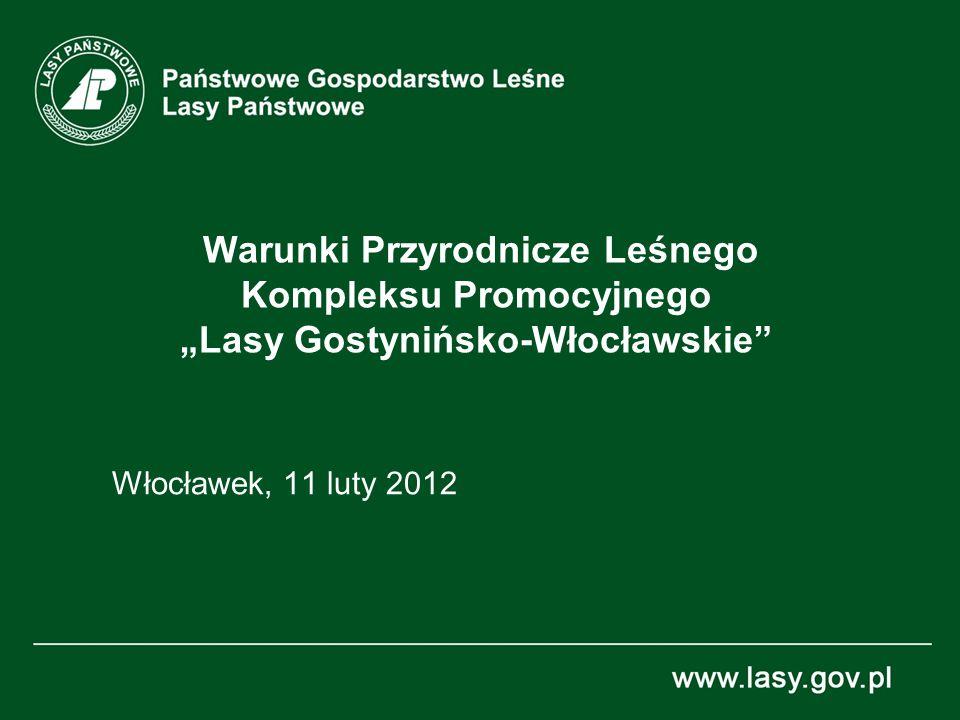 """Warunki Przyrodnicze Leśnego Kompleksu Promocyjnego """"Lasy Gostynińsko-Włocławskie"""