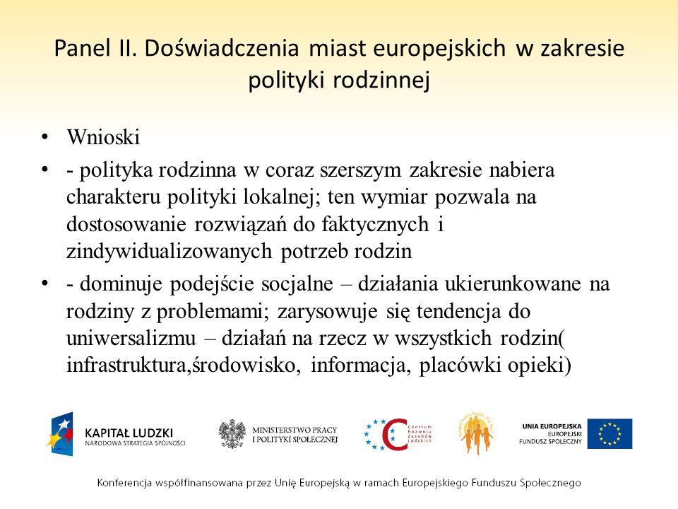 Panel II. Doświadczenia miast europejskich w zakresie polityki rodzinnej