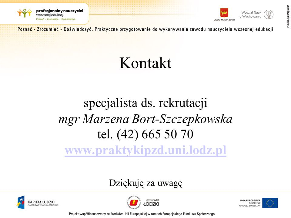 Kontakt specjalista ds. rekrutacji mgr Marzena Bort-Szczepkowska tel