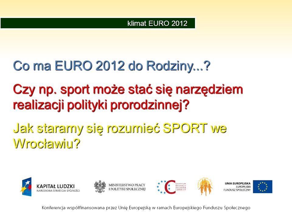 Jak staramy się rozumieć SPORT we Wrocławiu
