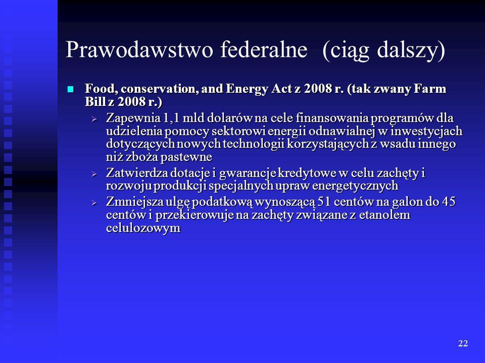 Prawodawstwo federalne (ciąg dalszy)