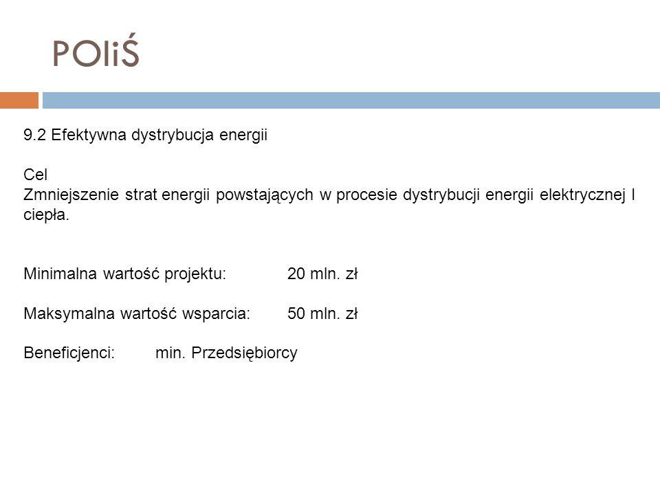POIiŚ 9.2 Efektywna dystrybucja energii Cel