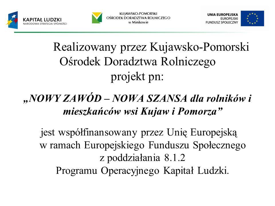 Realizowany przez Kujawsko-Pomorski Ośrodek Doradztwa Rolniczego projekt pn:
