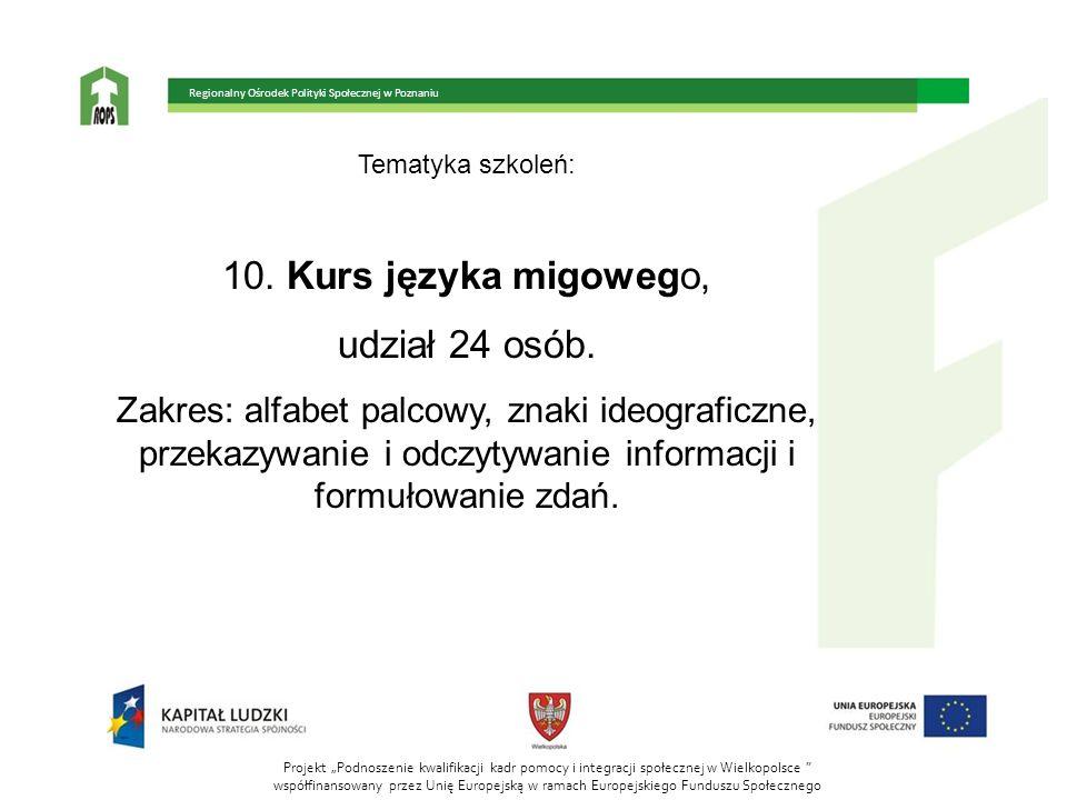 10. Kurs języka migowego, udział 24 osób.
