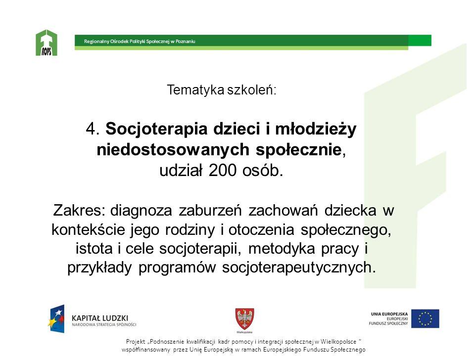 4. Socjoterapia dzieci i młodzieży niedostosowanych społecznie,