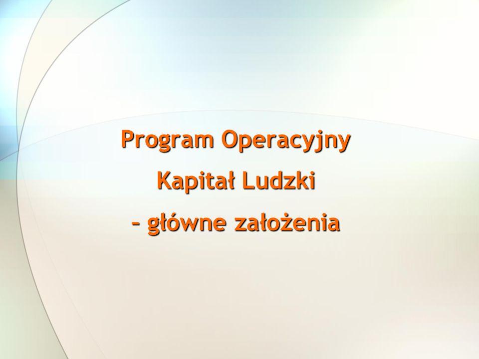 Program Operacyjny Kapitał Ludzki – główne założenia