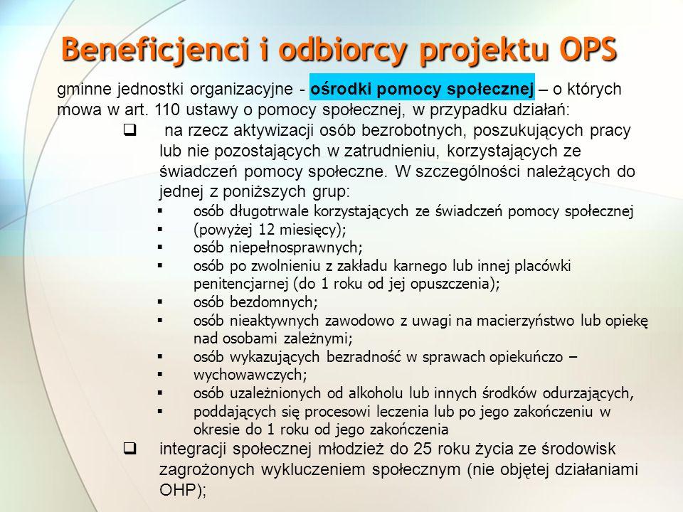 Beneficjenci i odbiorcy projektu OPS