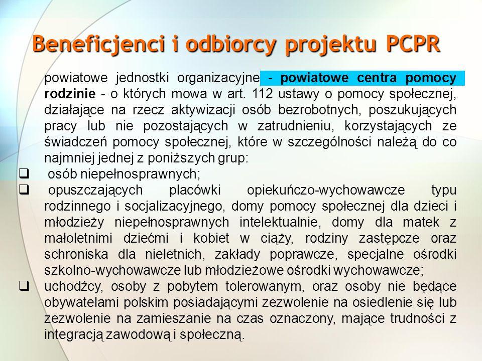 Beneficjenci i odbiorcy projektu PCPR