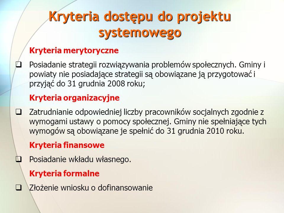 Kryteria dostępu do projektu systemowego