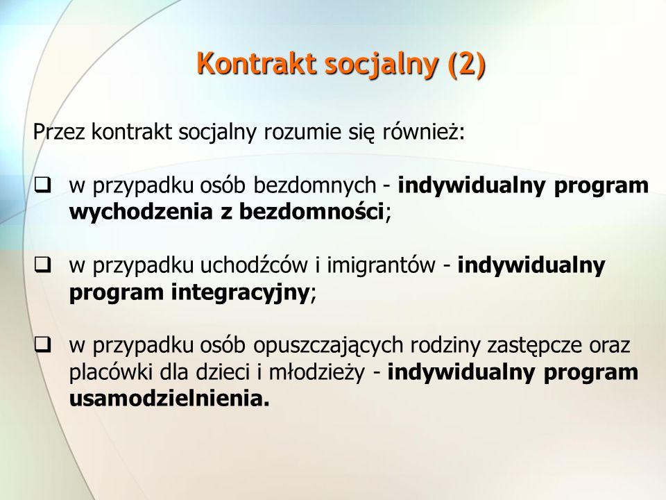 Kontrakt socjalny (2) Przez kontrakt socjalny rozumie się również: