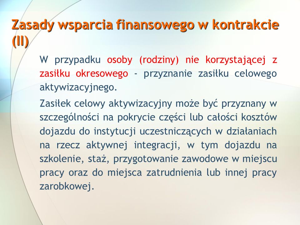 Zasady wsparcia finansowego w kontrakcie (II)