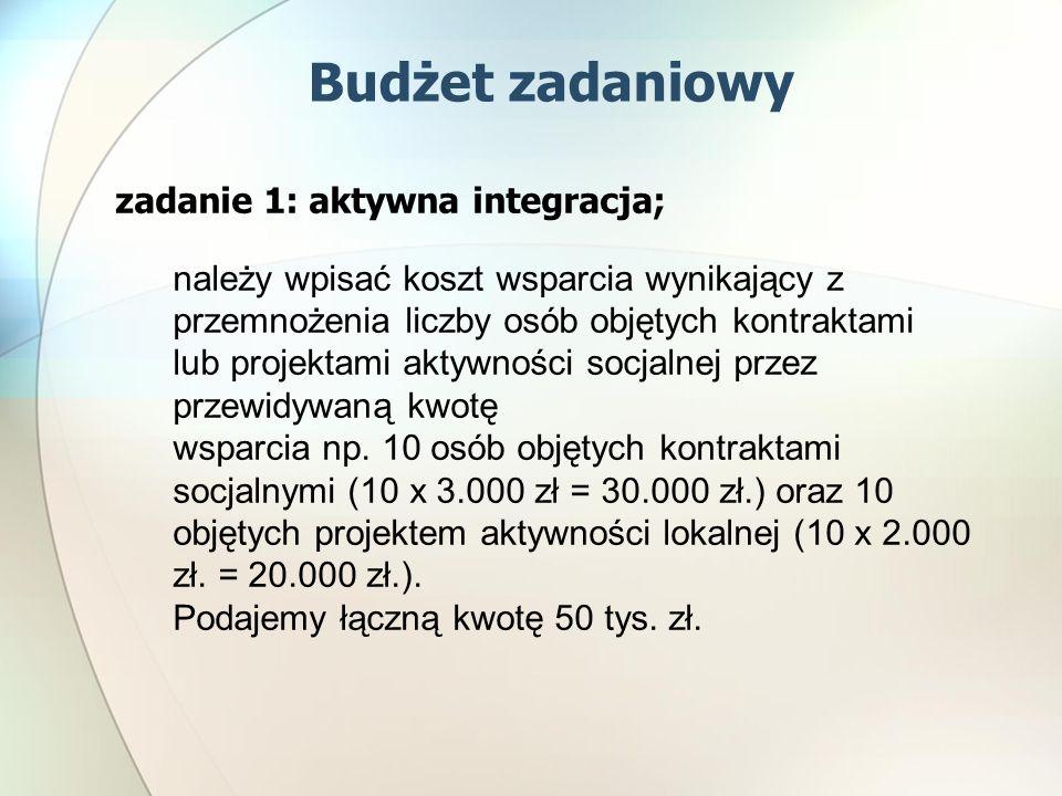 Budżet zadaniowy zadanie 1: aktywna integracja;