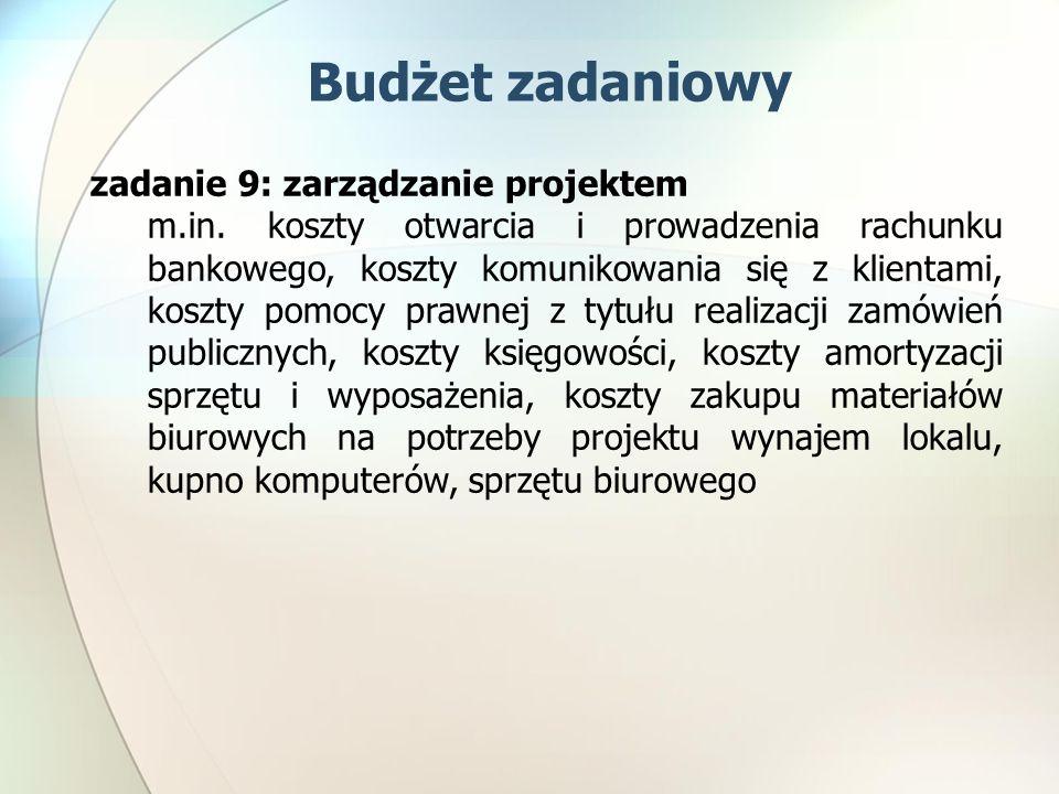 Budżet zadaniowy zadanie 9: zarządzanie projektem