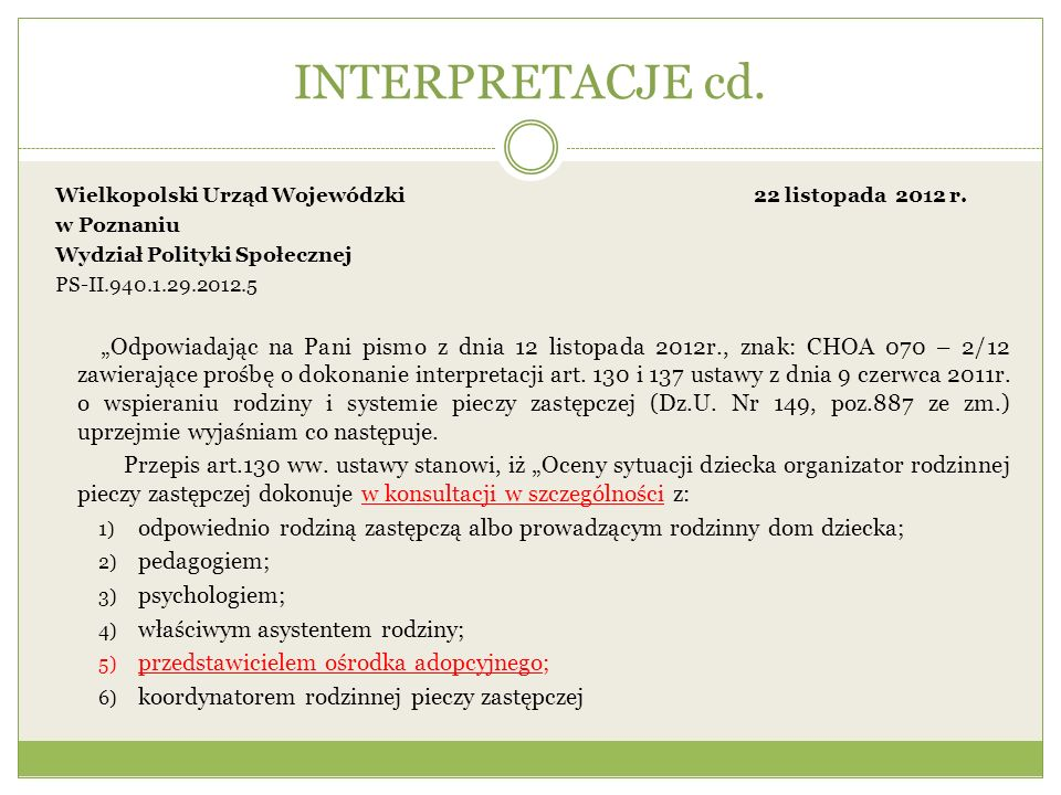 INTERPRETACJE cd. Wielkopolski Urząd Wojewódzki 22 listopada 2012 r.