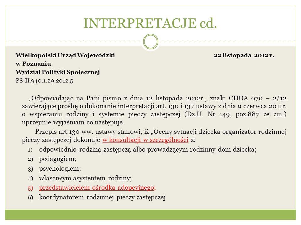 INTERPRETACJE cd.Wielkopolski Urząd Wojewódzki 22 listopada 2012 r.