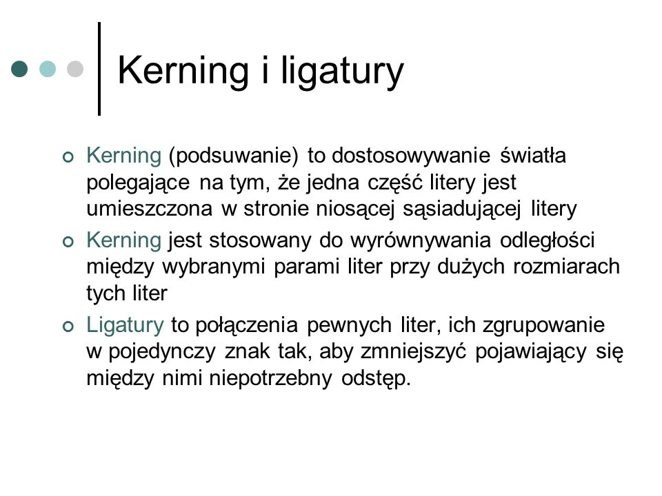 Kerning i ligatury