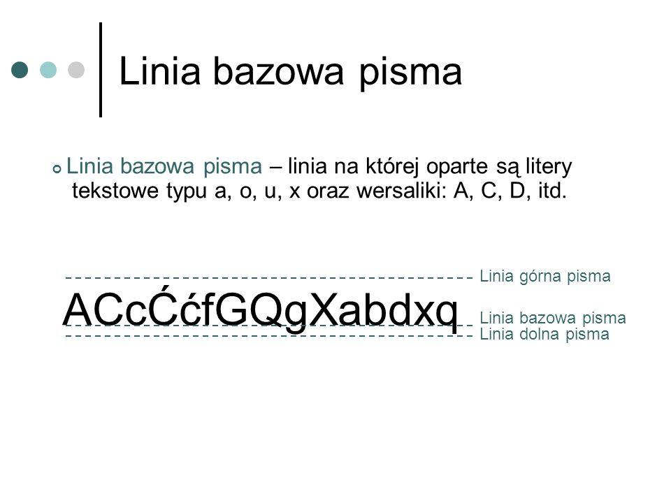ACcĆćfGQgXabdxq Linia bazowa pisma