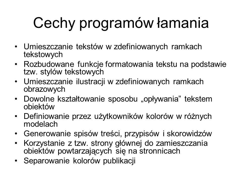 Cechy programów łamania