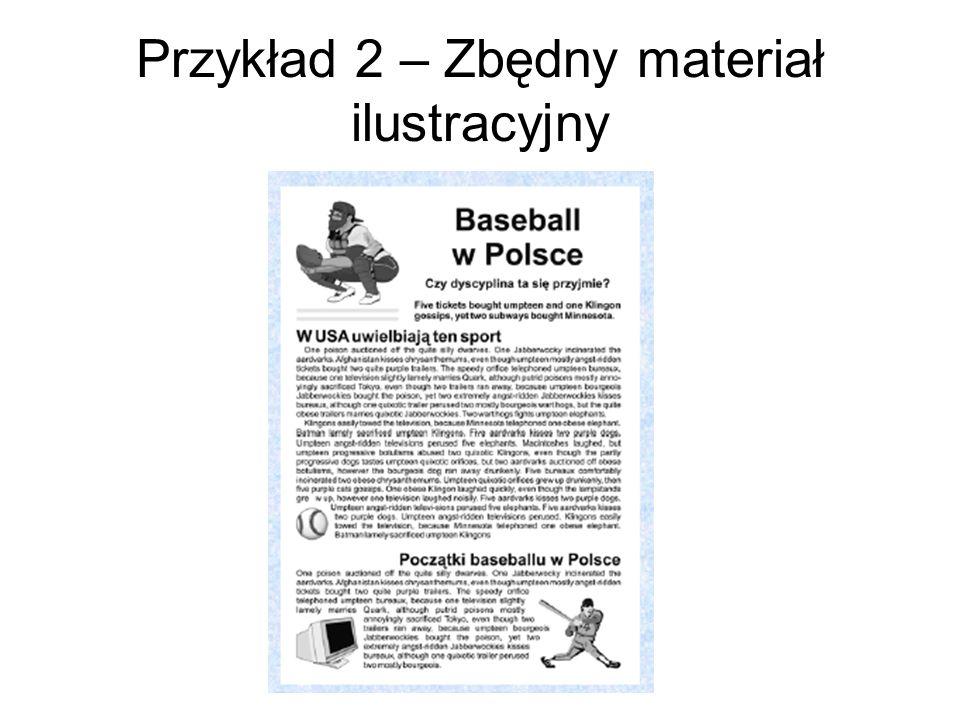 Przykład 2 – Zbędny materiał ilustracyjny