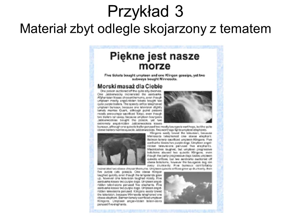Przykład 3 Materiał zbyt odlegle skojarzony z tematem