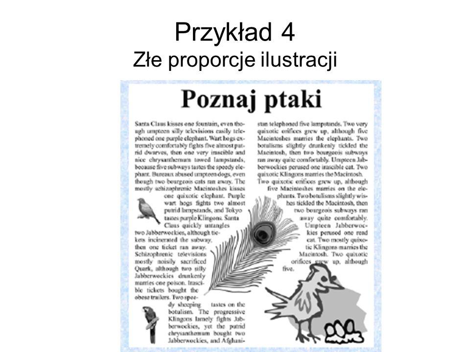Przykład 4 Złe proporcje ilustracji
