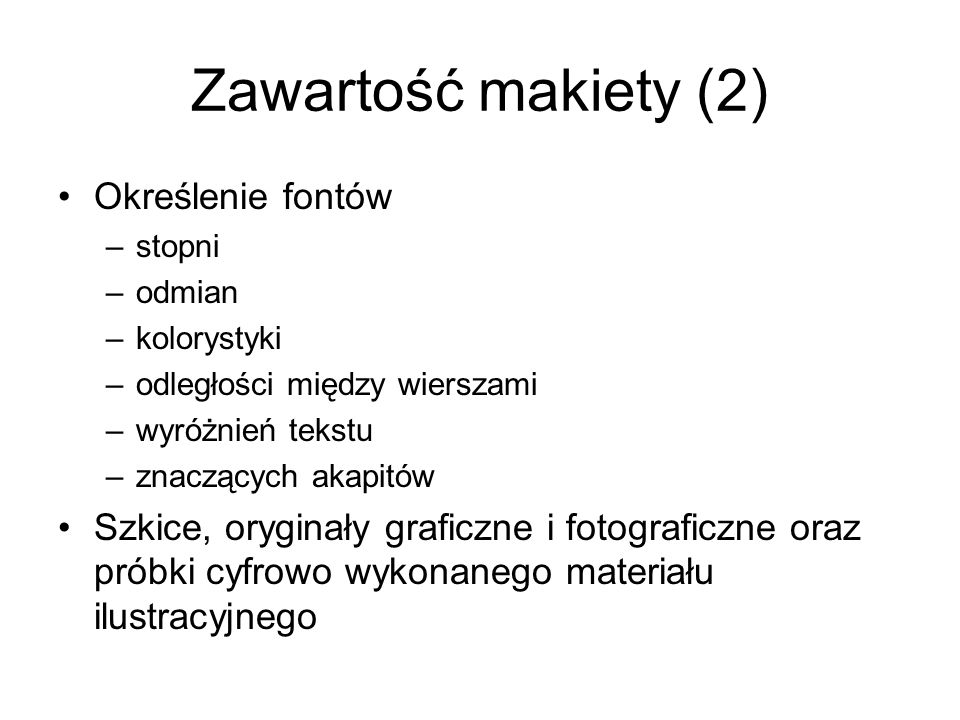 Zawartość makiety (2) Określenie fontów